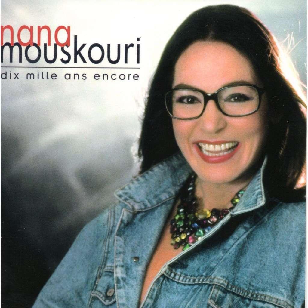Nana MOUSKOURI Dix Mille Ans Encore - CD