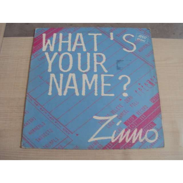 Zinno what's your name (Long version 6'21) 1985 FRANCE (MAXIBOXLP)