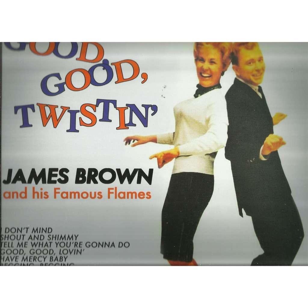 james brown good good twistin'