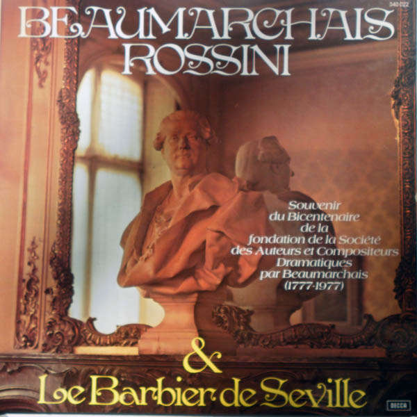 teresa berganza, Nicolaï Ghiaurov, etc Beaumarchais - Rossini & Le barbier de Séville