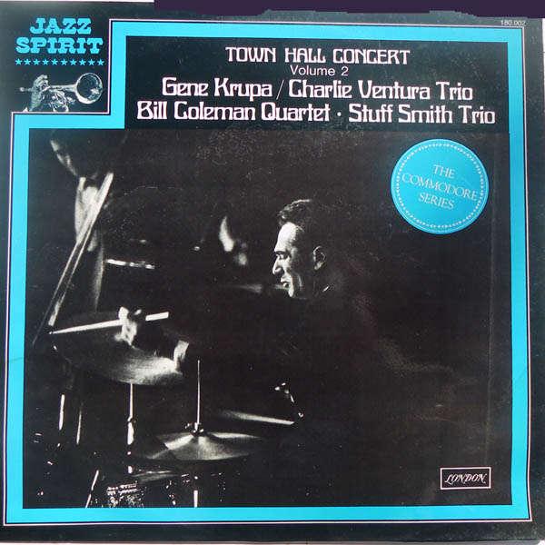 Gene Krupa, Charlie Ventura trio, etc... Town hall concert volume 2