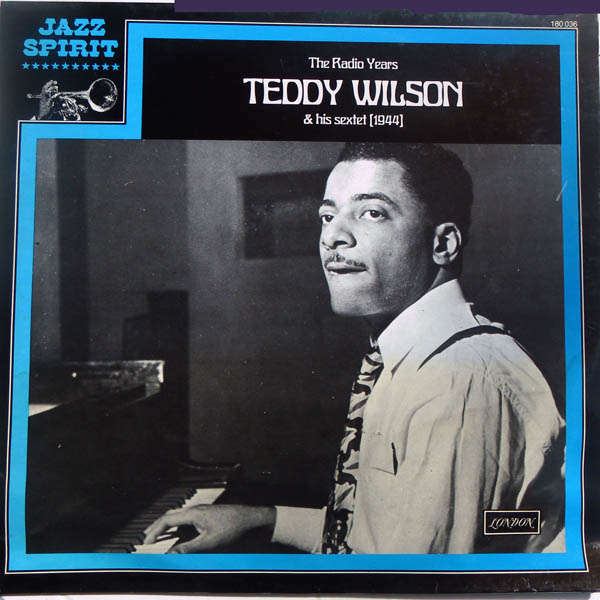 teddy wilson The radio years 1944
