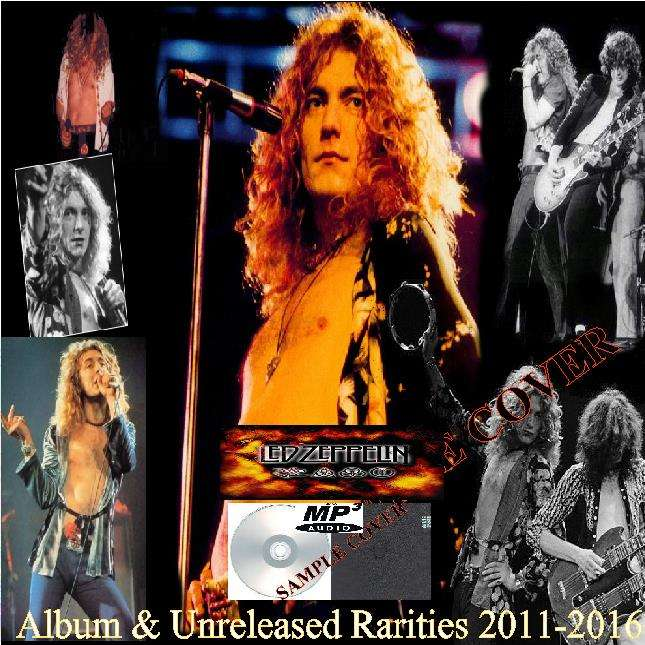 led zeppelin Album & Unreleased Rarities 2011-2016 (6CD MP3)