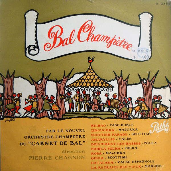 Pierre Chagnon & son orchestre champêtre Bal champêtre