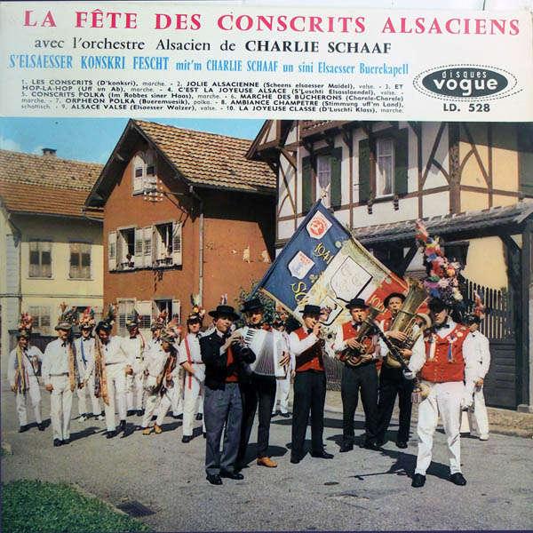 Charlie Schaaf & son orchestre alsacien La fête des conscrits d'alsace