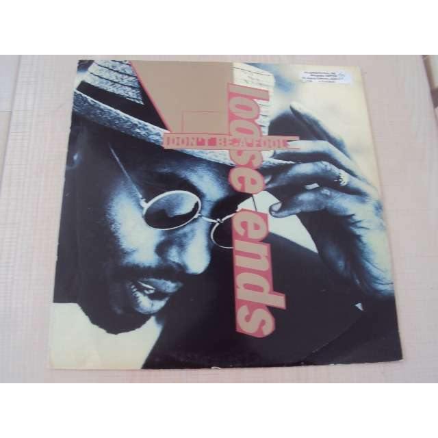 Loose Ends Don't Be A Fool (Extended version) 1990 UK (MAXIBOXLP)