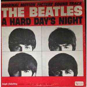 The Beatles A Hard Day's Night (Original Motion Picture Sound Track)