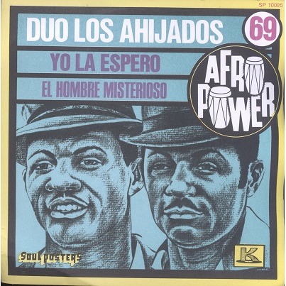 Duo Los Ahijados Yo La Espero / El Hombre Misterioso