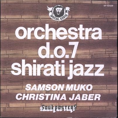 D.O. 7 Shirati Jazz, Orchestra Samson Muko / Christina Jaber