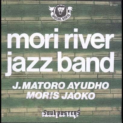 mori river jazz band J. Matoro Ayudho / Moris Jaoko