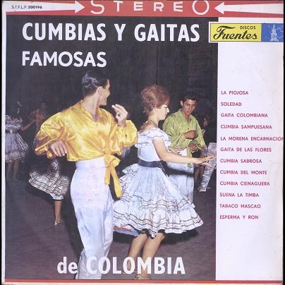 Cumbias Y Gaitas Famosas de Colombia (various)