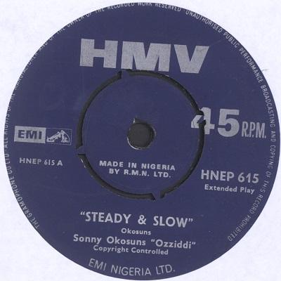 sonny okosuns ozziddi steady & slow / o'jesu