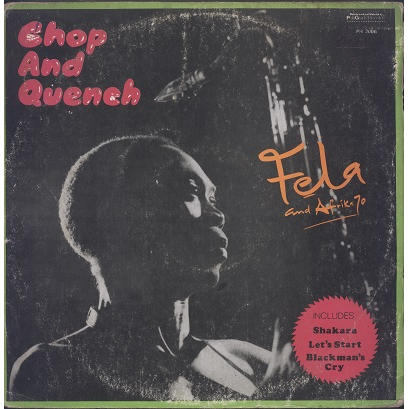Fela Kuti and Afrika 70 chop and quench