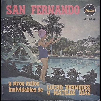 Lucho Bermudez y Matilde Diaz San Fernando y otros exitos