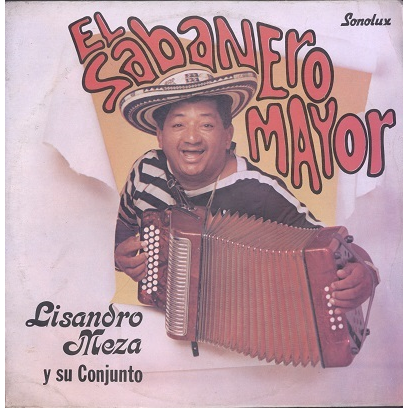 Lisandro Meza El Sabanero Mayor