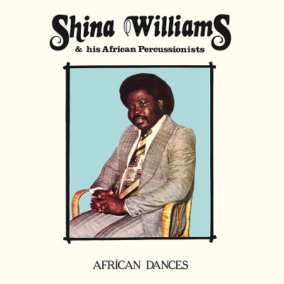 Shina Williams & His African Percussionists African Dances