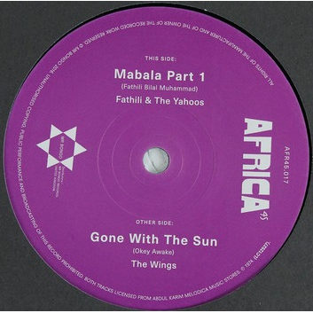 Fathili & Yahoos / The Wings Mabala Part 1 / Gone With The Sun
