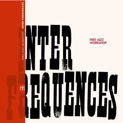 Free Jazz Workshop Inter Fréquences
