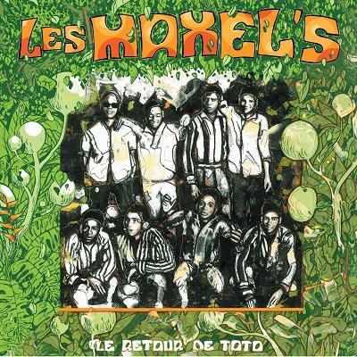Les Maxel's Le retour de Toto