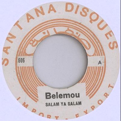 Belemou (Ensemble Bellemou) Salam ya salam / M'Kham saidia