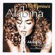 ALABINA - THE REMIXES ( featuring ISHTAR & los NIÑIOS de Sara / 6 VERS. ) - CD Maxi