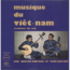 VIET-NAM - Tradition du Sud - LP Gatefold