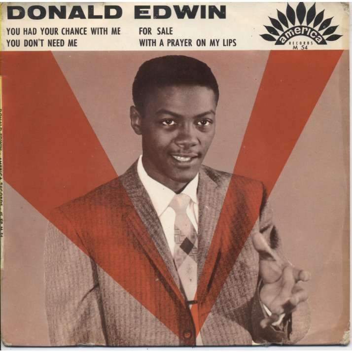 DONALD EDWIN You had your chance with me, You don't need me, For sale, With a prayer on my lips +CD-R / French EP