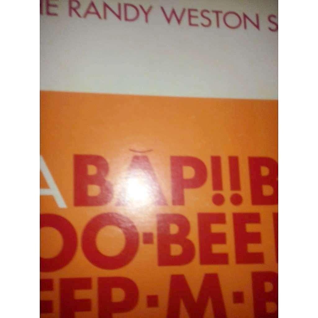 The Randy Weston Sextet (dédicacé par RANDY) Randy! (Băp!! Beep Boo-Bee Băp Beep-M-Boo Bee Băp!)