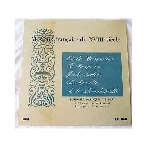 ENSEMBLE BAROQUE DE PARIS MUSIQUE FRANCAISE DU 18e SIECLE - de boismortier, f. couperin, j.m. leclair, m. corrette