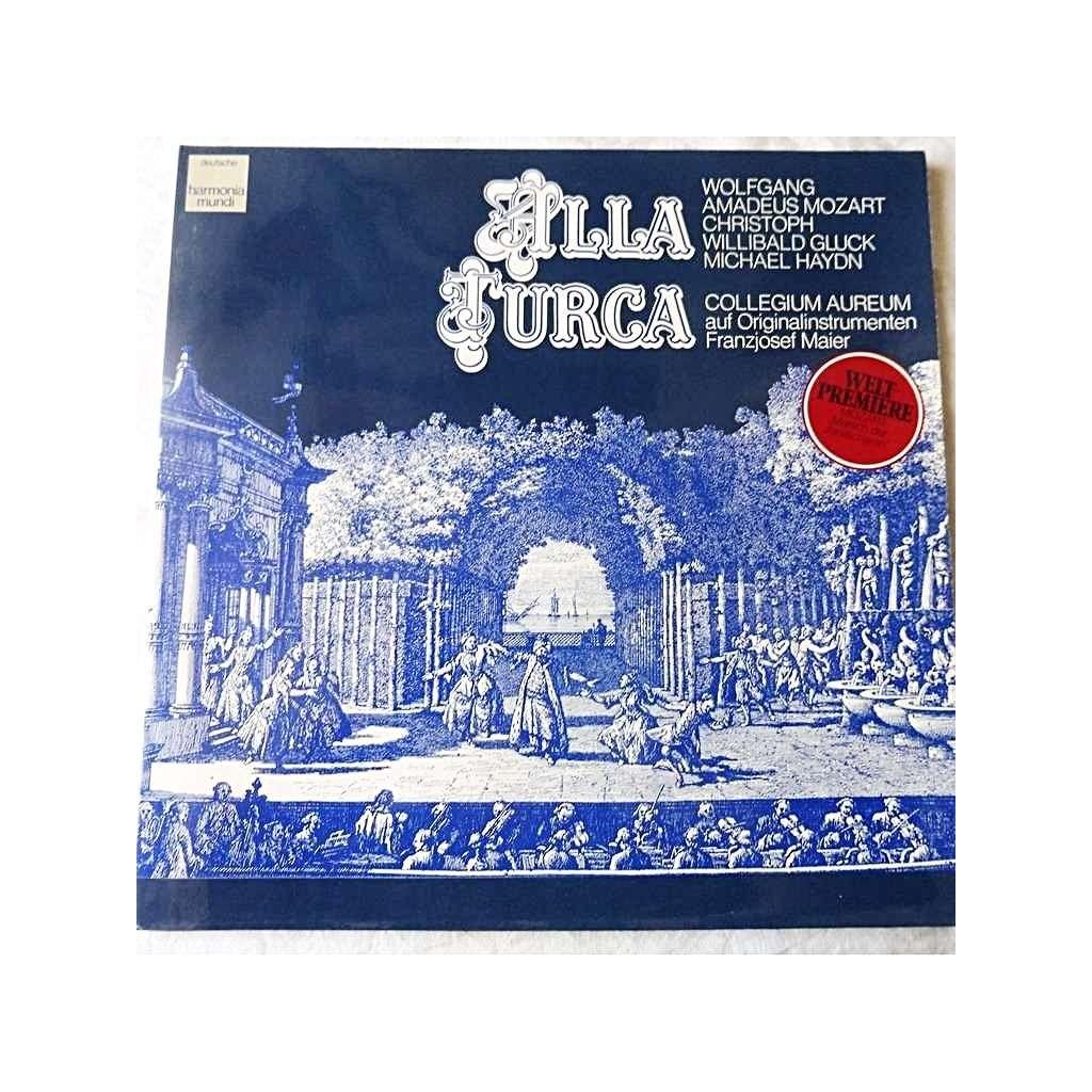Alla Turca Mozart collegium aureum, franzjosef maier alla turca - mozart, gluck, michael  haydn - ( stéréo mint condition )