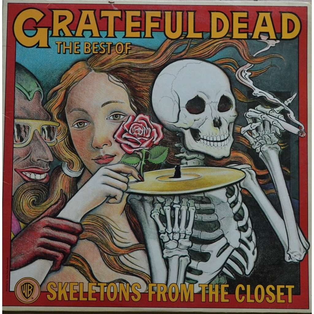 Grateful Dead The Best Of The Grateful Dead Skeletons From The Closet
