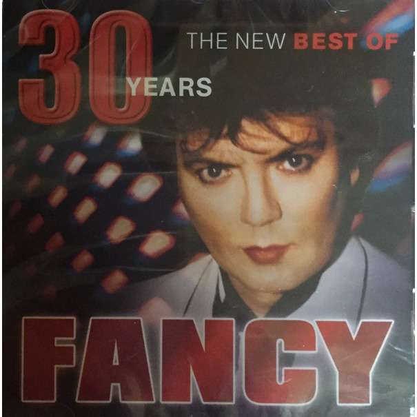 30 Years The New Best Of Fancy By Fancy Cd With