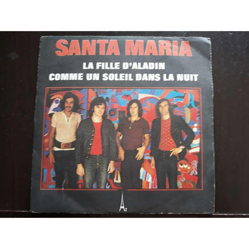 Santa Maria 5 La Fille D Aladin Comme Un Soleil Dans La Nuit 7 Single Sin De Santa Maria 5 La Fille D Aladin Comme Un Sol Sp Chez Soul13 Ref 119236226
