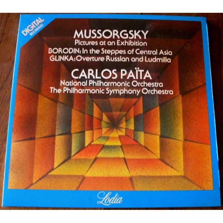 carlos paîta Mussorgsky : Pictures At An Exhibition + Borodin : In The Steppes Of Central Asia + Glinka : Overtur