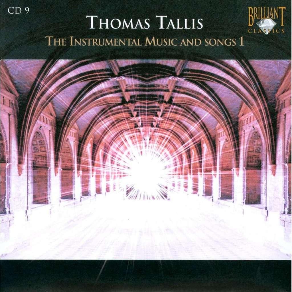 Tallis, Thomas The Instrumental Music and Songs 1 / Charivari Agréable, Chapelle du Roi, Alistair Dixon