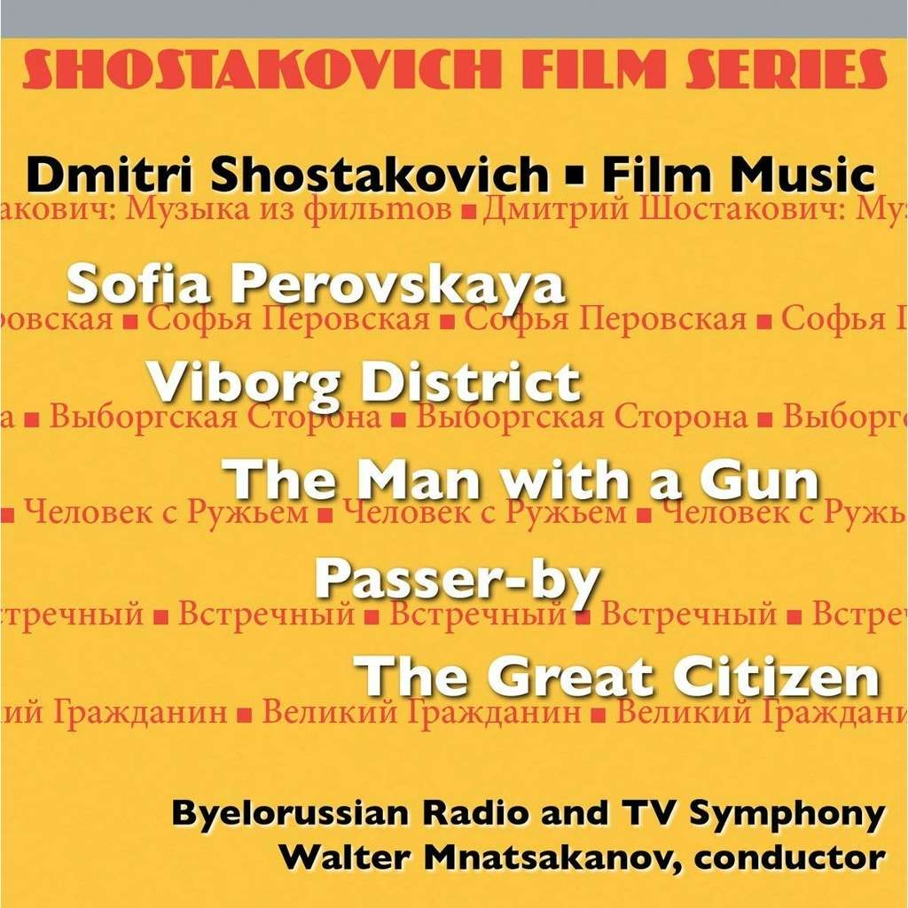 Shostakovich, Dmitri Film Series, Vol.3 / Belorussian State Radio & TV Orchestra, Walter Mnatsakanov