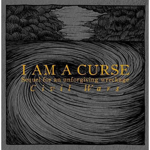 I Am A Curse Sequel For An Unforgiving Wreckage
