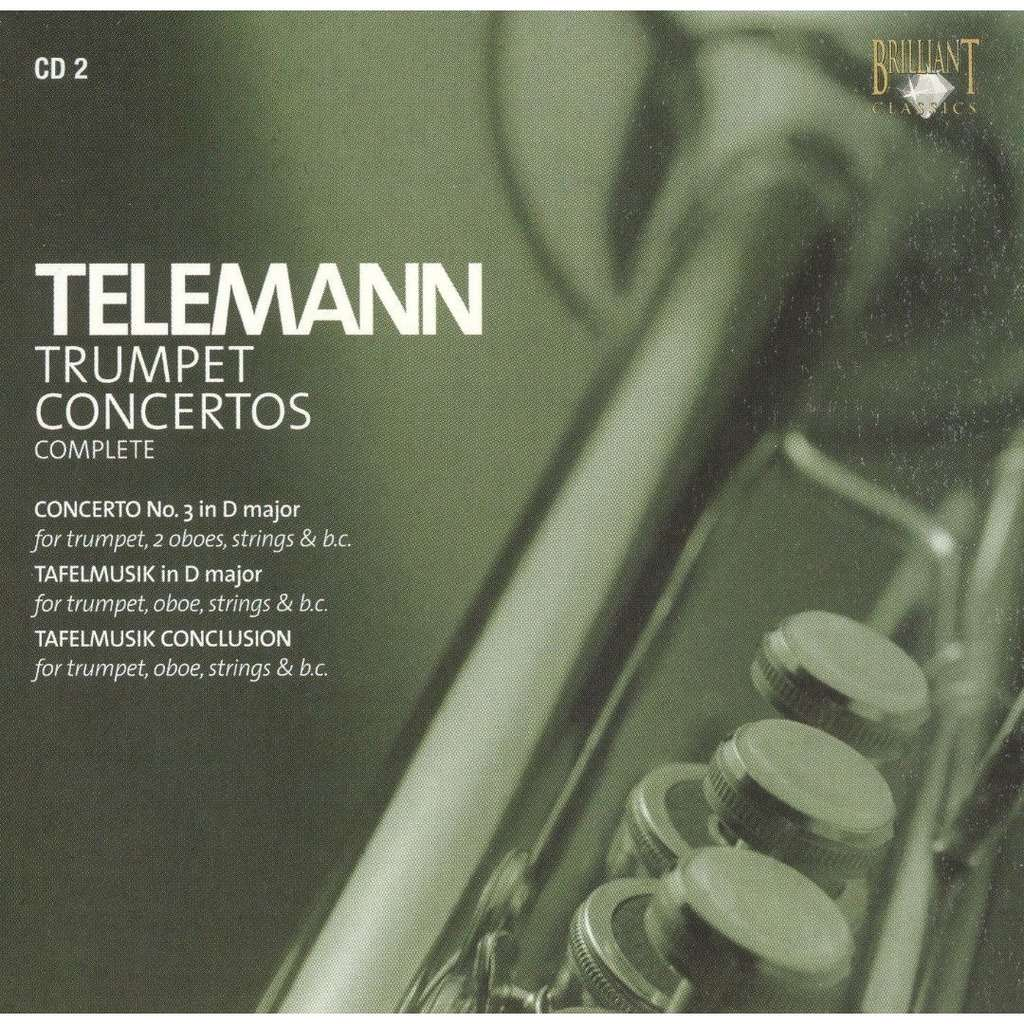 Telemann, Georg Philipp Trumpet Concertos, CD 2 / Otto Sauter, Kurpfälzisches Chamber Orchestra Mannheim, Nicol Matt