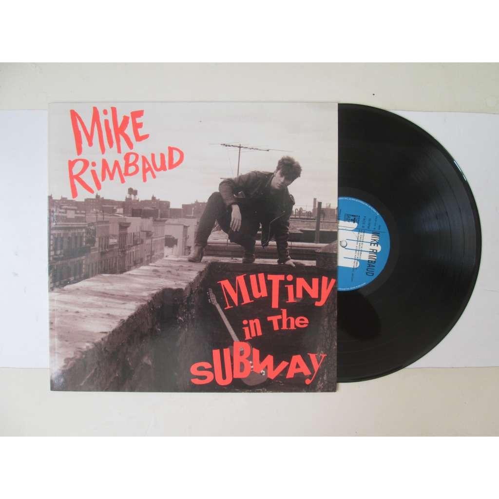 Mike Rimbaud Mutiny In The Subway
