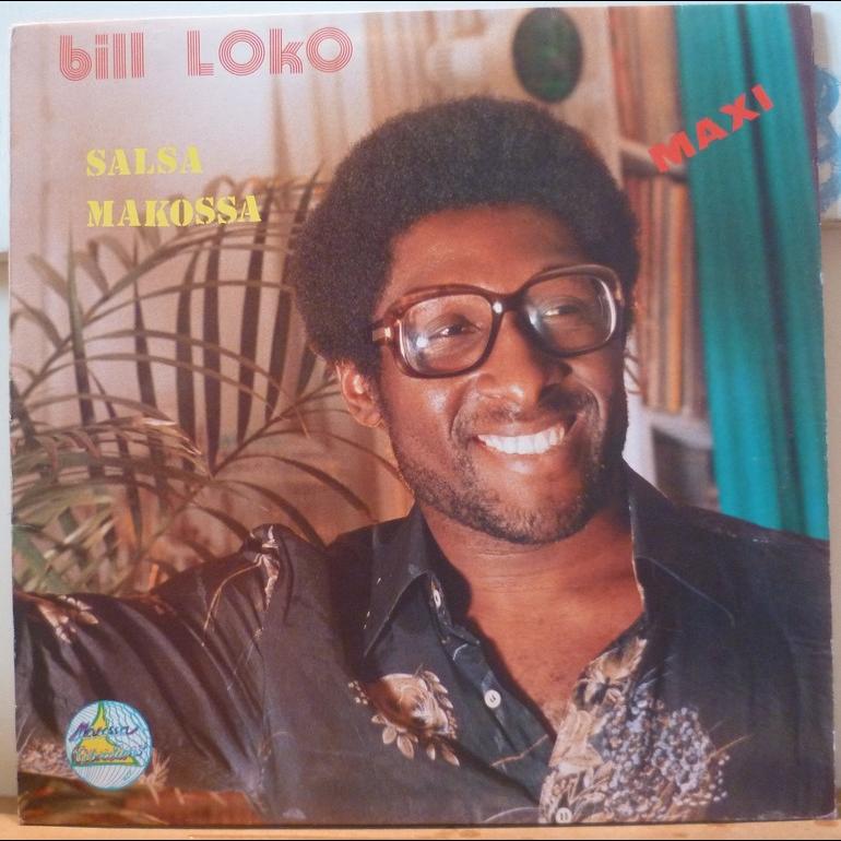 BILL LOKO Salsa makossa / Nen lambo