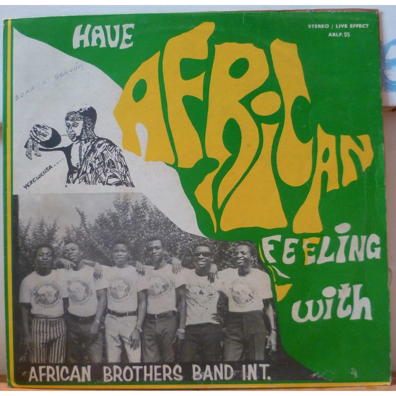 AFRICAN BROTHERS BAND Have African feeling with