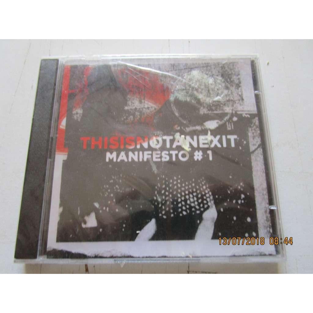 Various Artists Thisisnotanexit: Manifesto One