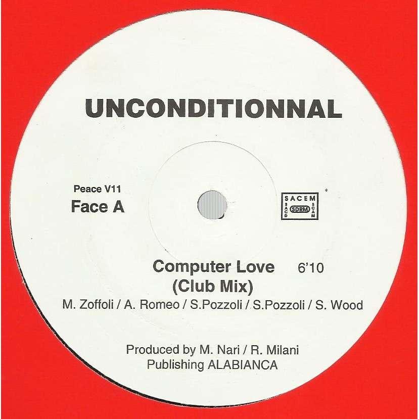 UNCONDITIONNAL computer love , club mix / computer love , human wave