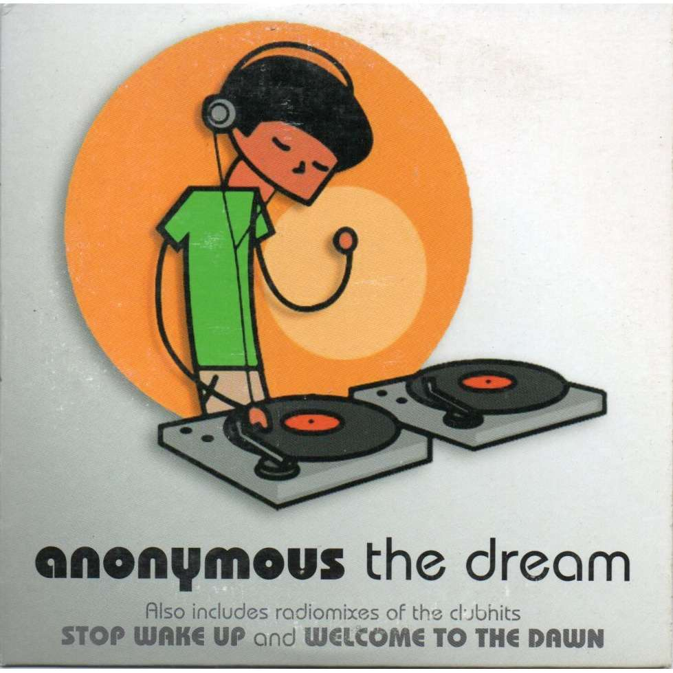 anonymous the dream