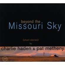 PAT METHENY CHARLIE HADEN BEYOND THE MISSOURI SKY