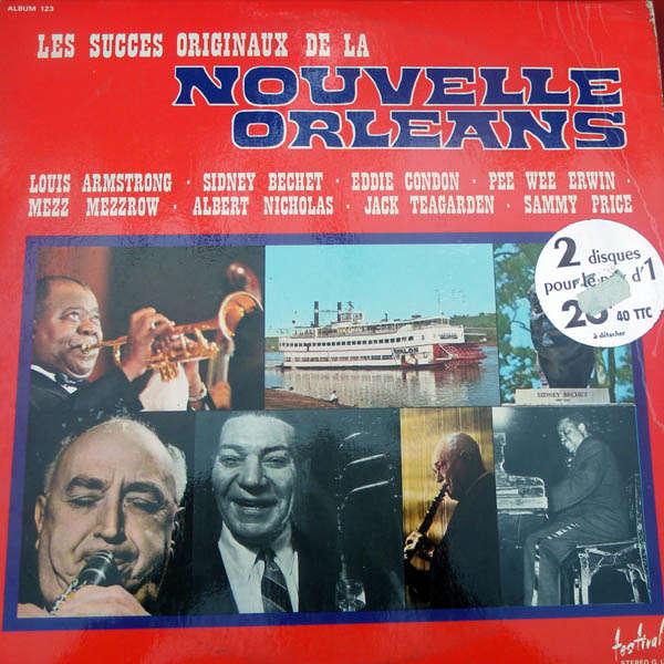 Louis Armstrong, Sidney Bechet, Sammy Price, etc.. Les succès de la Nouvelle Orléans