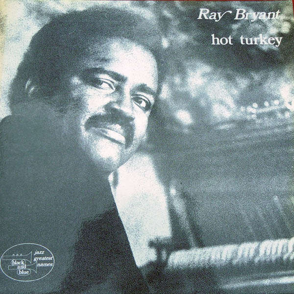ray bryant Hot turkey