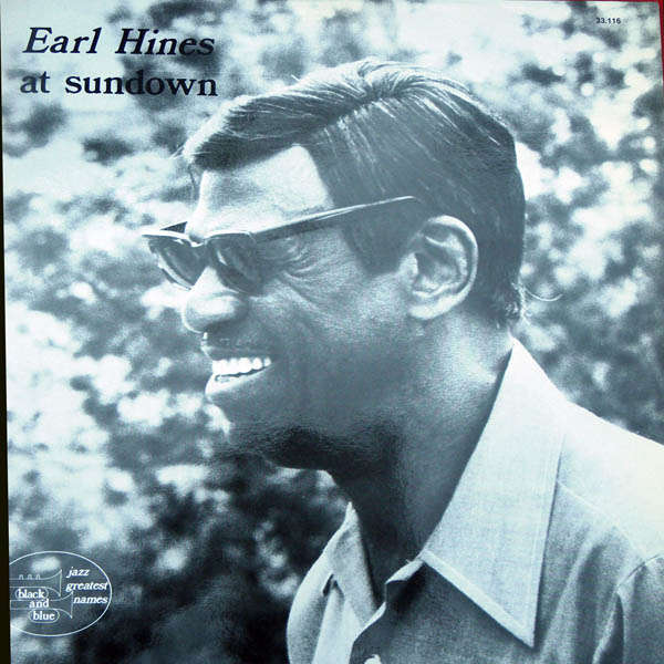 Earl Hines At sundown
