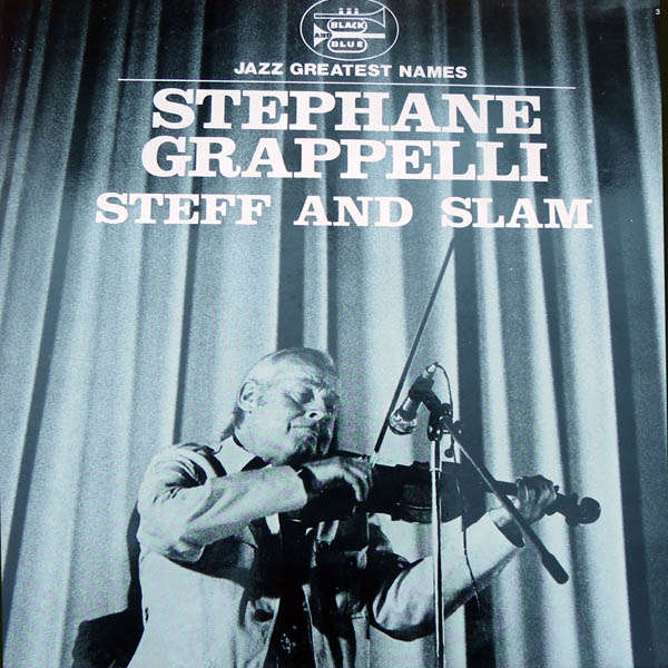 stéphane grappelli Steff and Slam