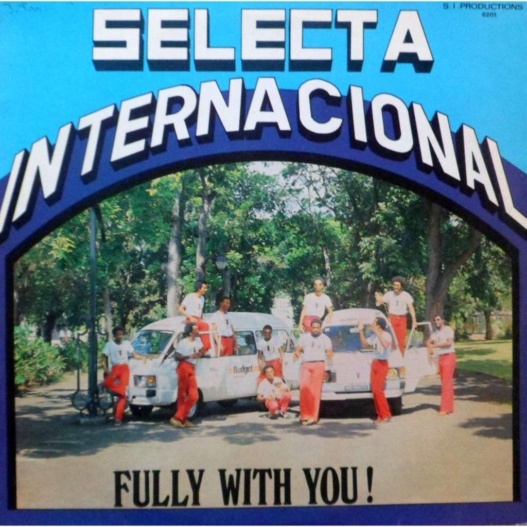 Selecta Internacional Fully With You!